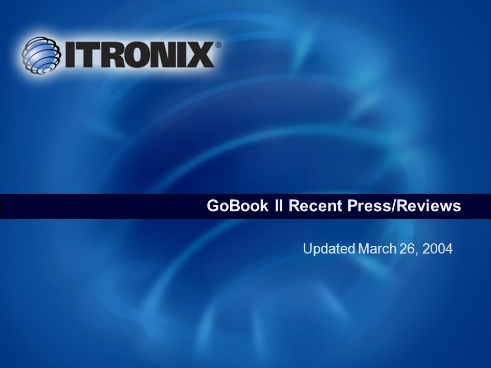 GoBook II Recent Press/Reviews Updated March 26, 2004