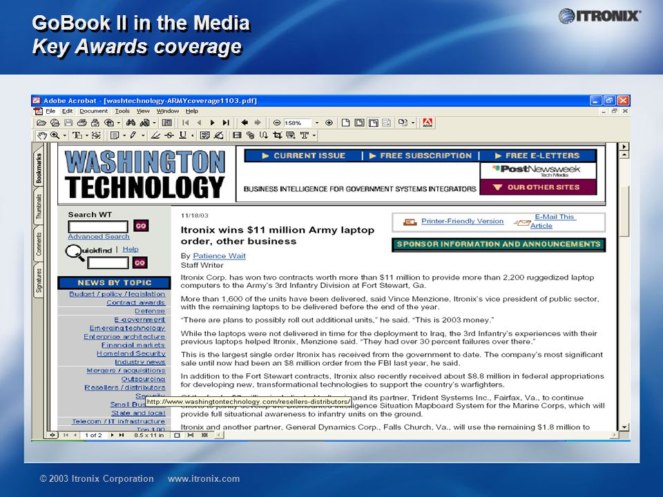 © 2003 Itronix Corporation www.itronix.com GoBook II in the Media Laptop Review – July 2003 Overall, we recommend the GoBook II.