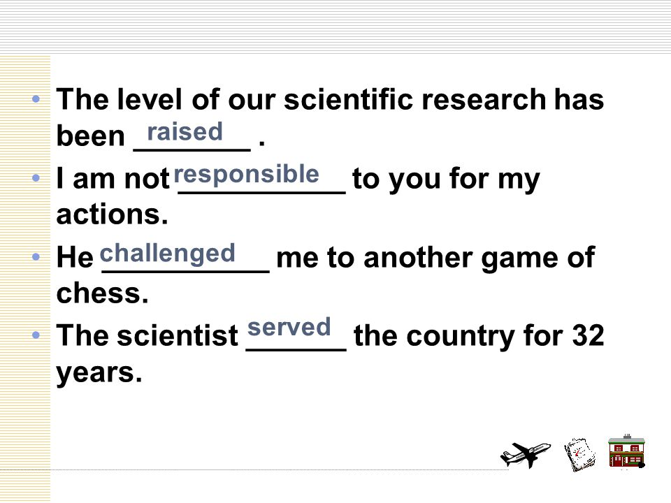 The level of our scientific research has been _______.