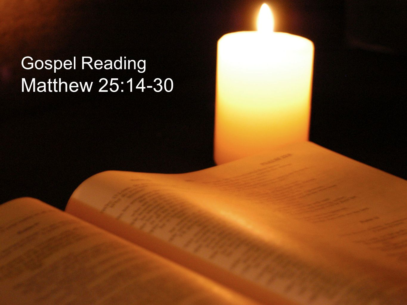 Gospel Reading Matthew 25:14-30