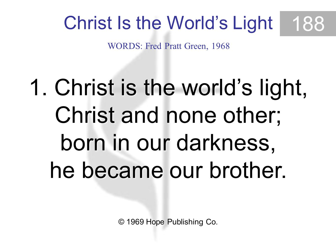 Christ Is the World's Light 188 1.