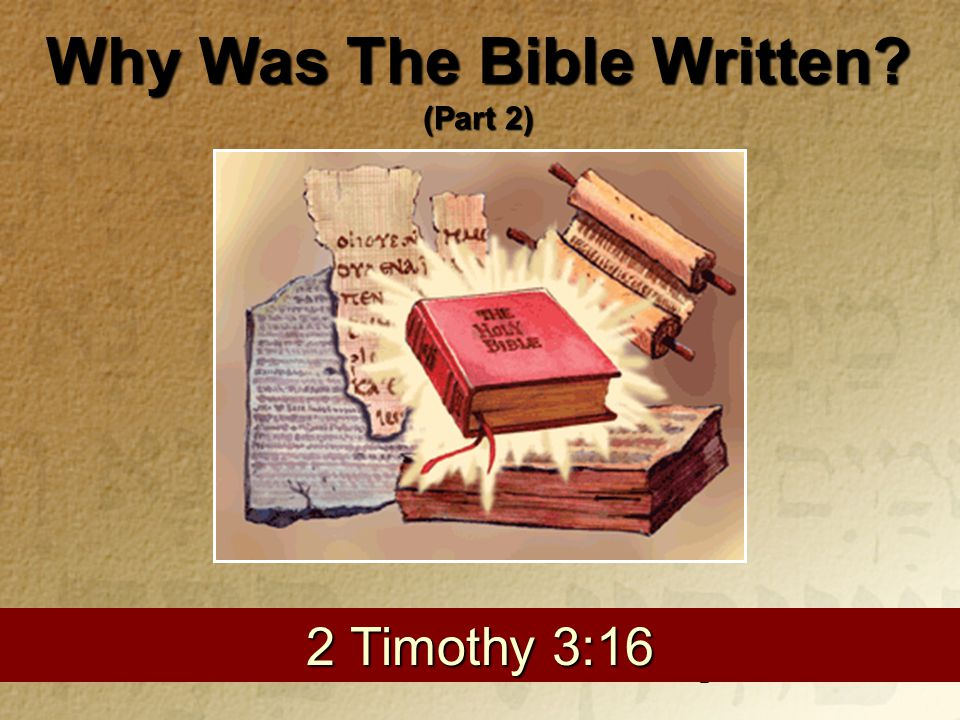 Why Was The Bible Written.