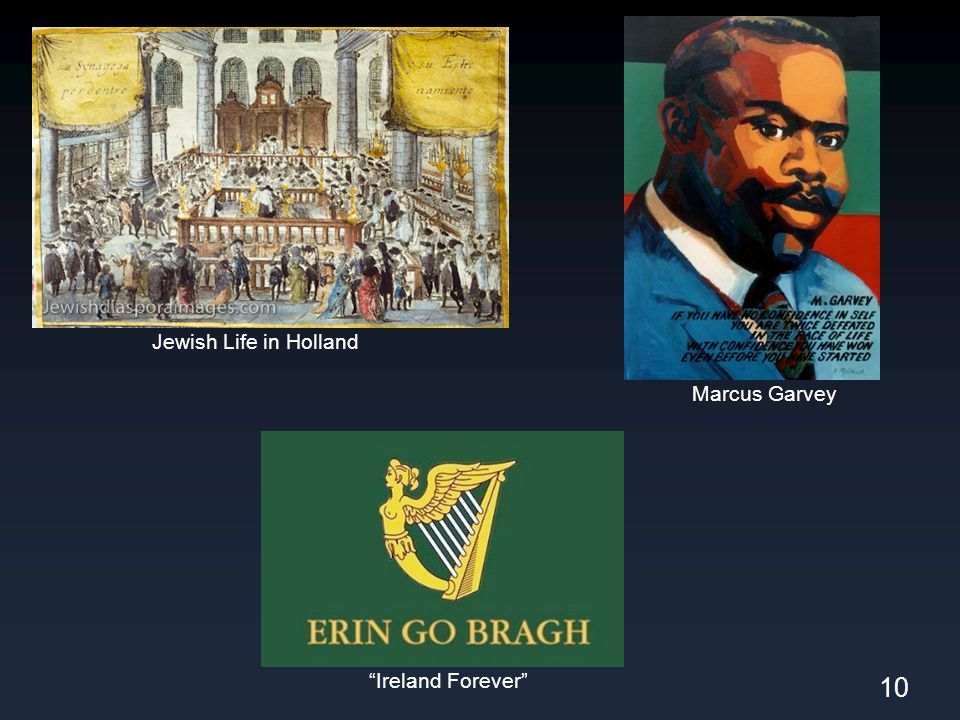"10 ""Ireland Forever"" Jewish Life in Holland Marcus Garvey"