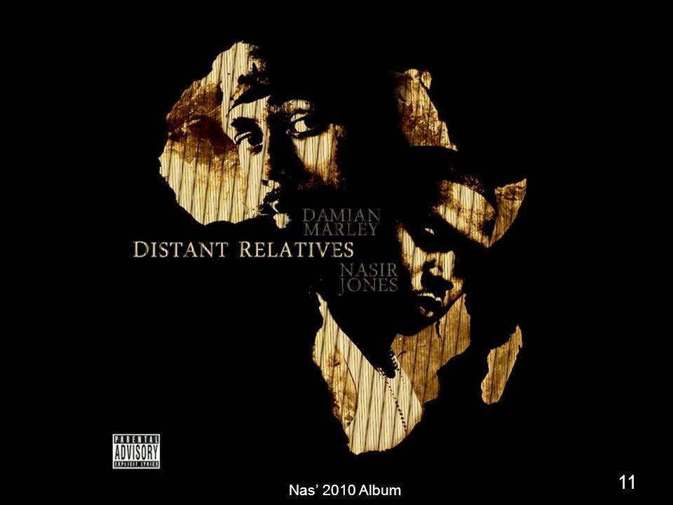 11 Nas' 2010 Album