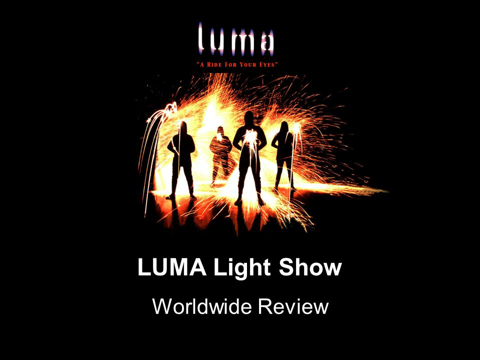 Honolulu 'Luma' Brightens Spirits of Audiences of All Ages Monday, December 23, 2002 By John Berger Who hasn't played with light in the dark -- sparklers, flashlights, glow-sticks or the ever-popular laser-pointer.