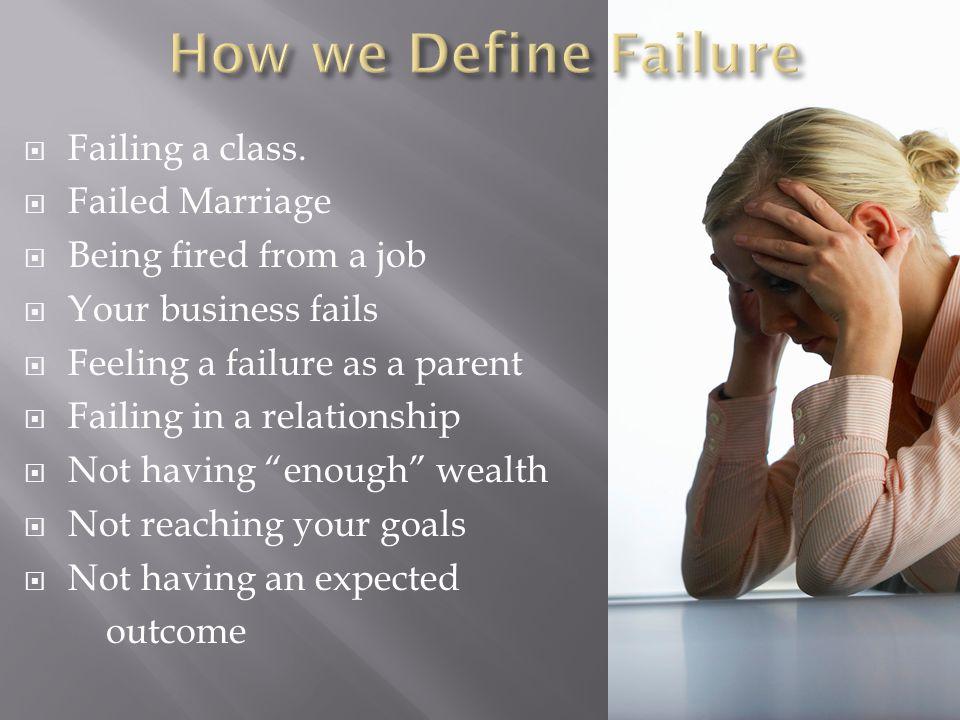  Failing a class.