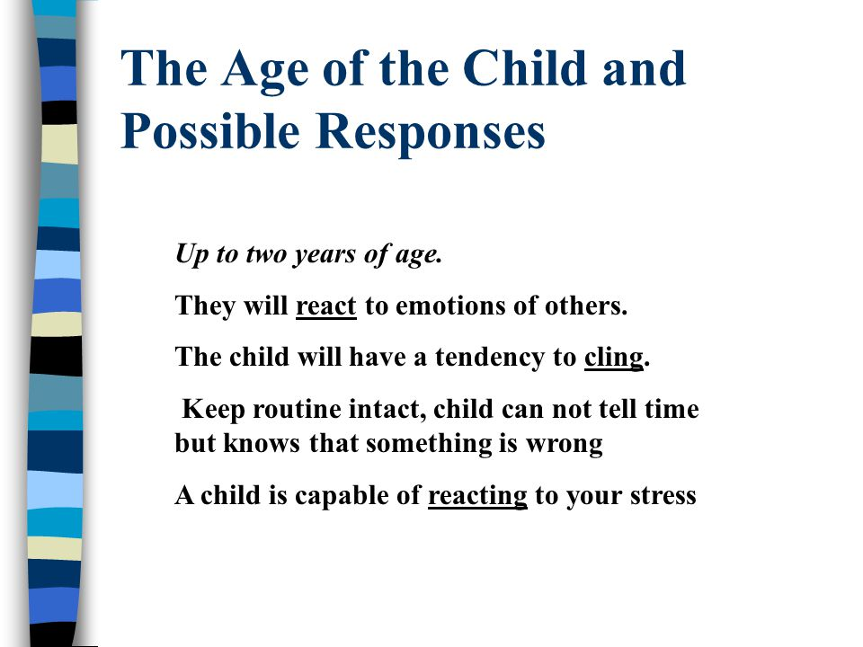 The Age of the Child and Possible Responses Up to two years of age.