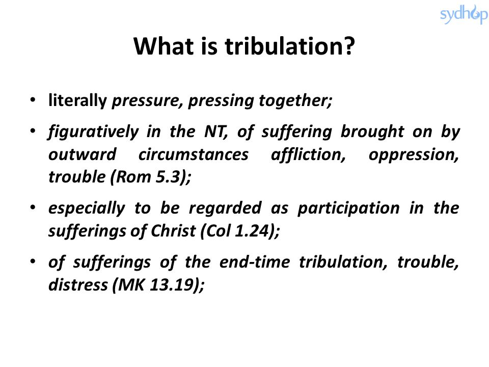 What is tribulation.