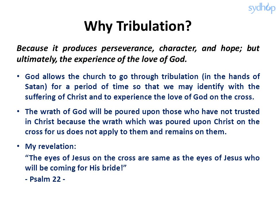 Why Tribulation.