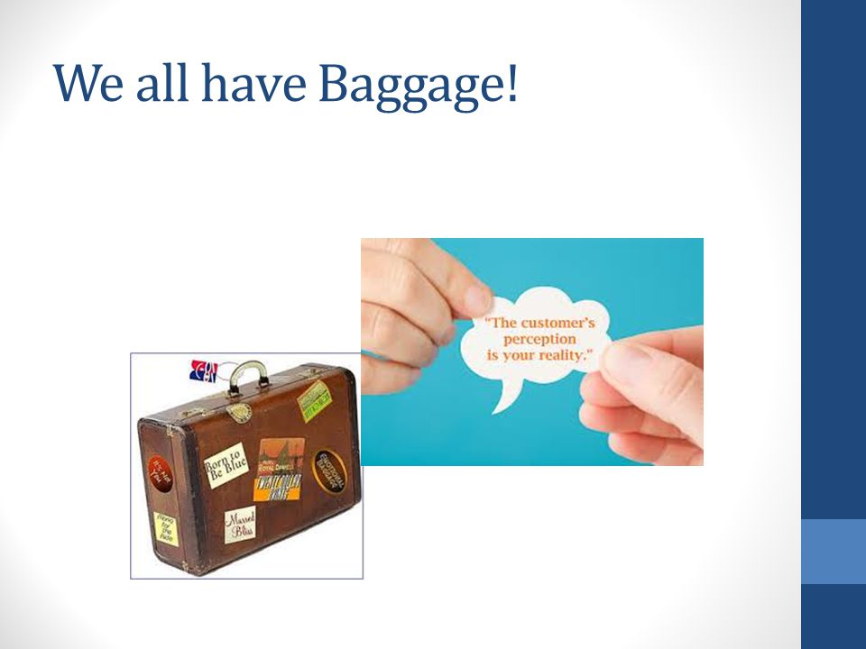 We all have Baggage!
