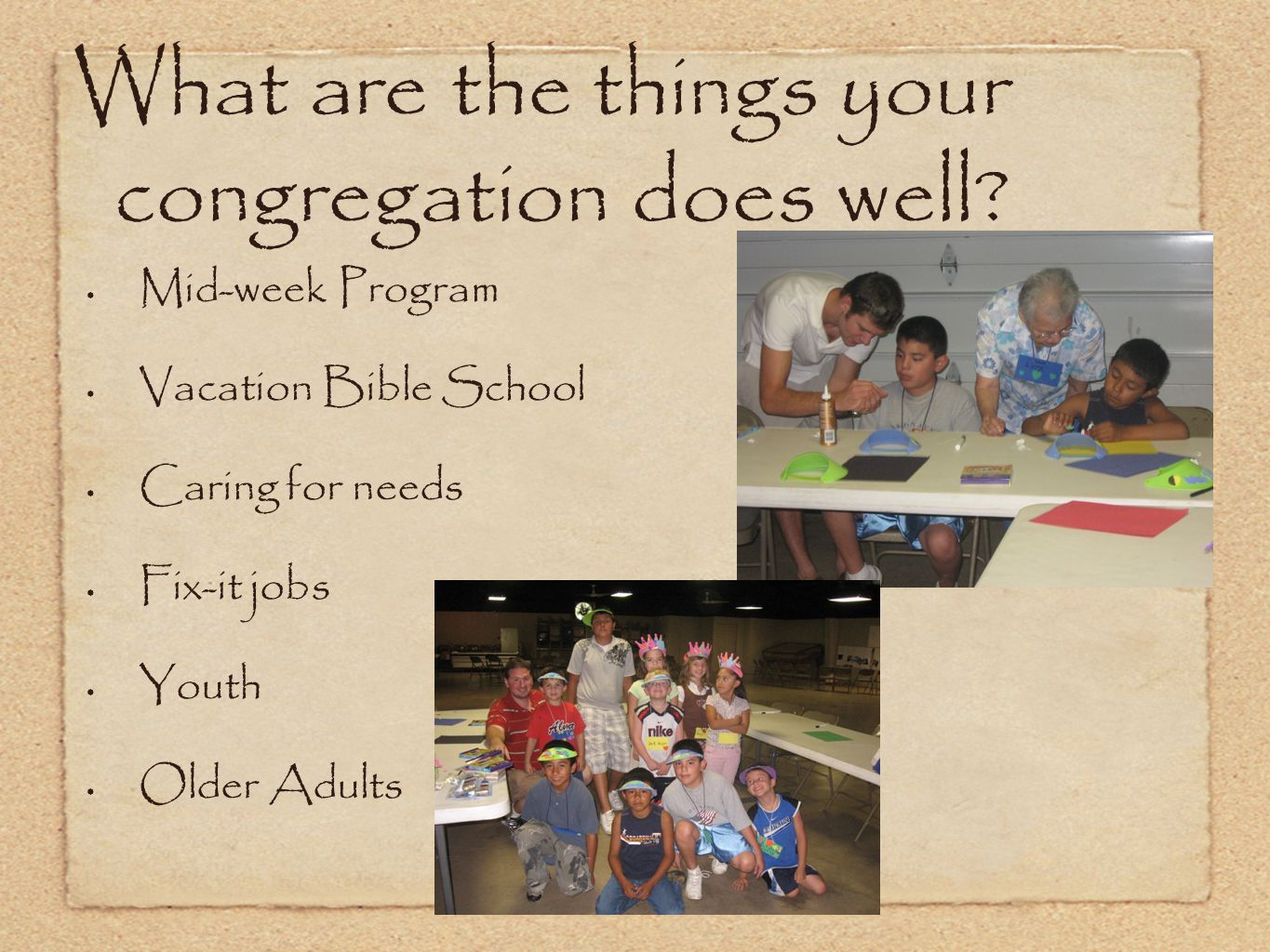 What are the things your congregation does well.