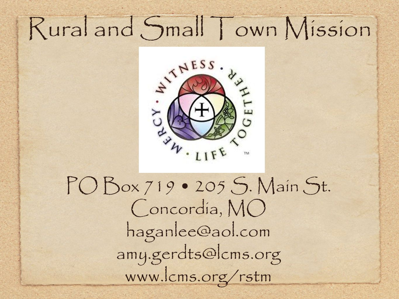 Rural and Small Town Mission PO Box 719 205 S. Main St.