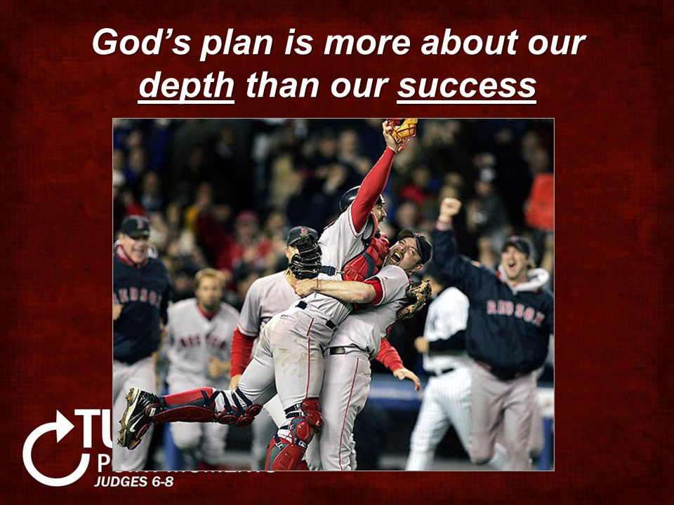 God's plan is more about our depth than our success