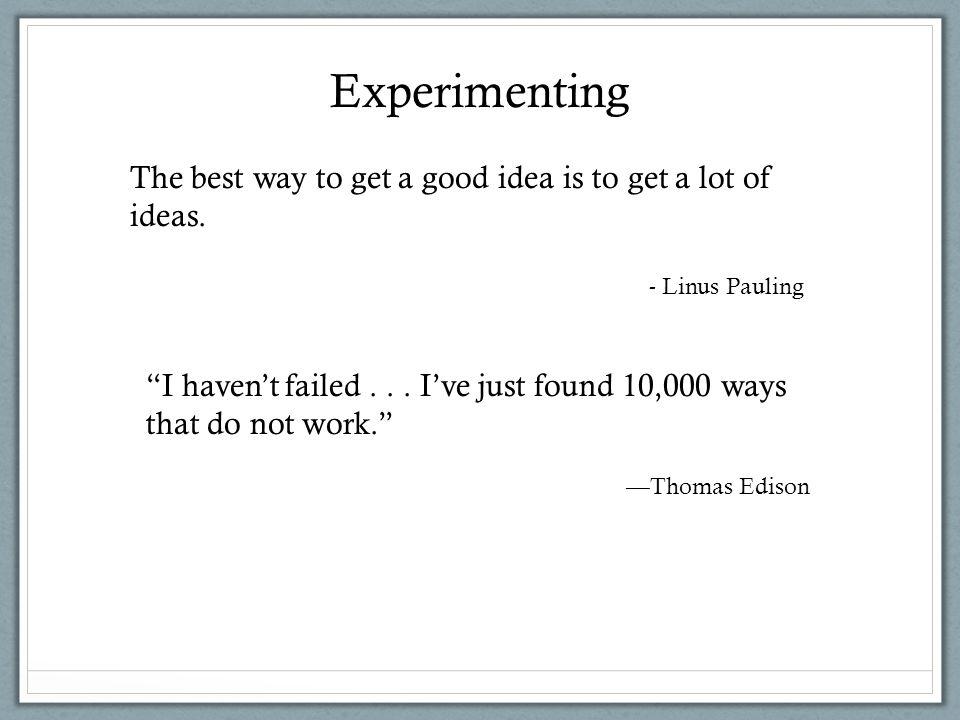 I haven't failed...