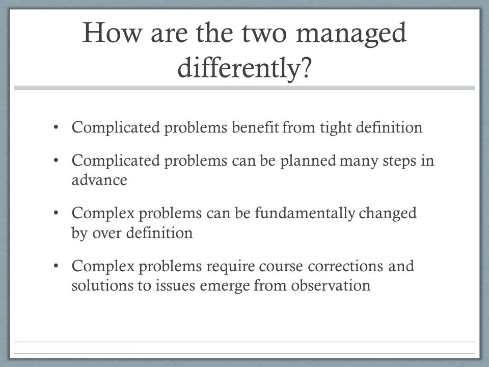 How are the two managed differently.