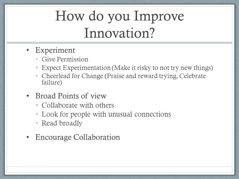 How do you Improve Innovation.