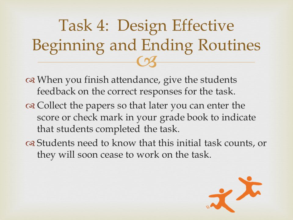   When you finish attendance, give the students feedback on the correct responses for the task.