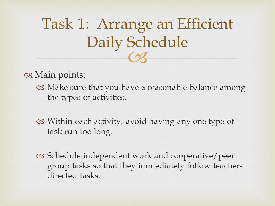   Main points:  Make sure that you have a reasonable balance among the types of activities.