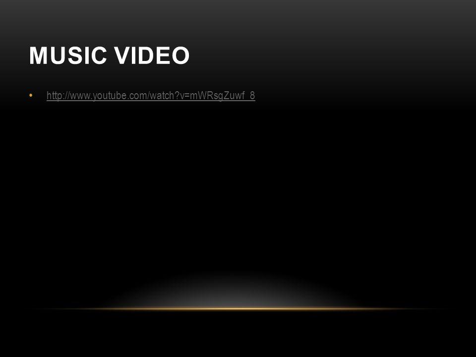MUSIC VIDEO http://www.youtube.com/watch v=mWRsgZuwf_8