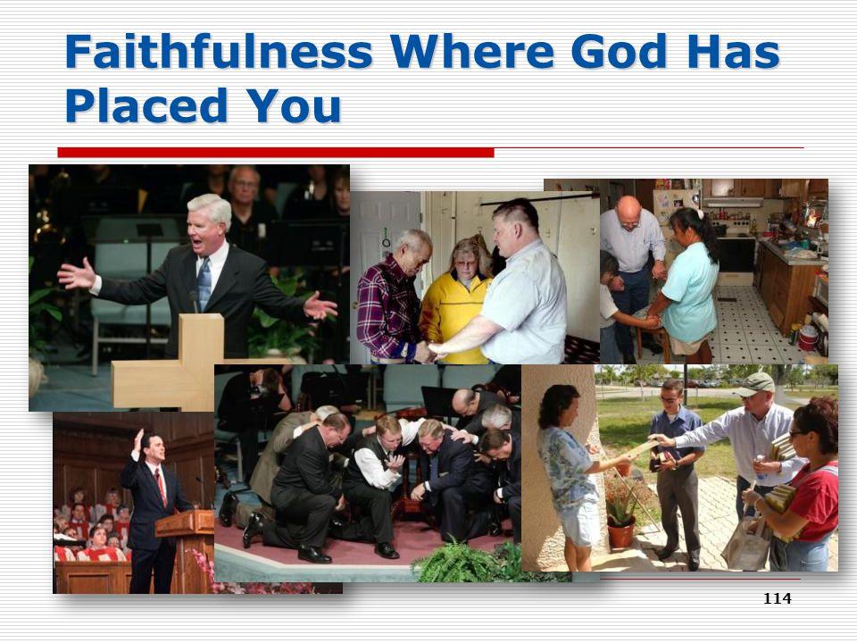 Faithfulness Where God Has Placed You 114
