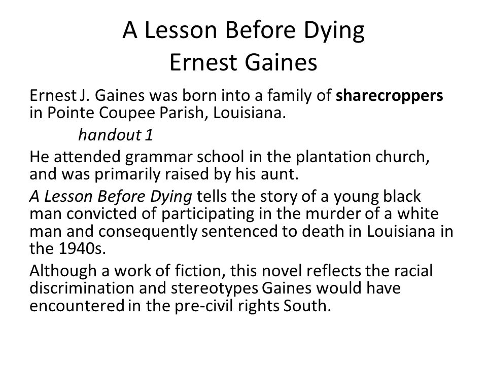 an analysis of the death of jefferson in a lesson before dying by ernest j gaines A short summary of ernest j gaines's a lesson before dying this free synopsis covers all the crucial plot points of a lesson before dying.