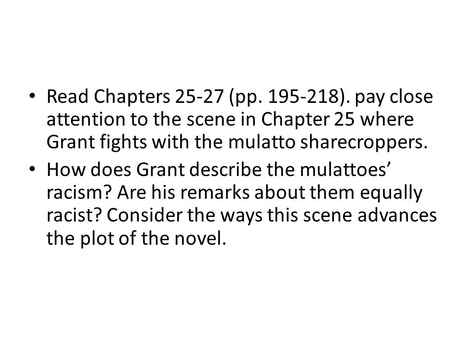 Read Chapters 25-27 (pp.195-218).