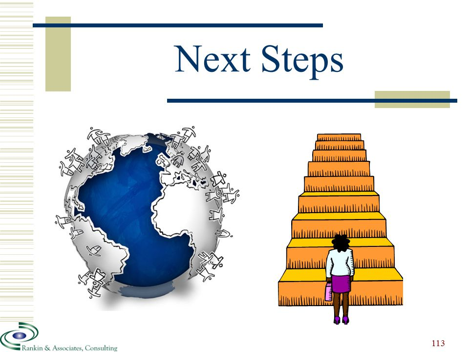 Next Steps 113