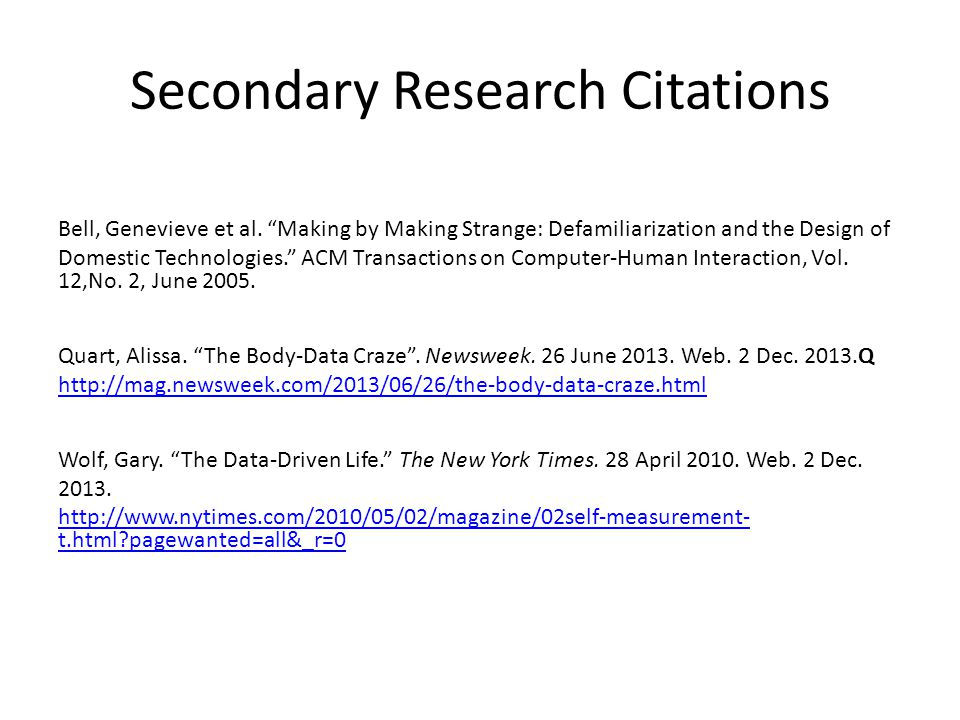Secondary Research Citations Bell, Genevieve et al.
