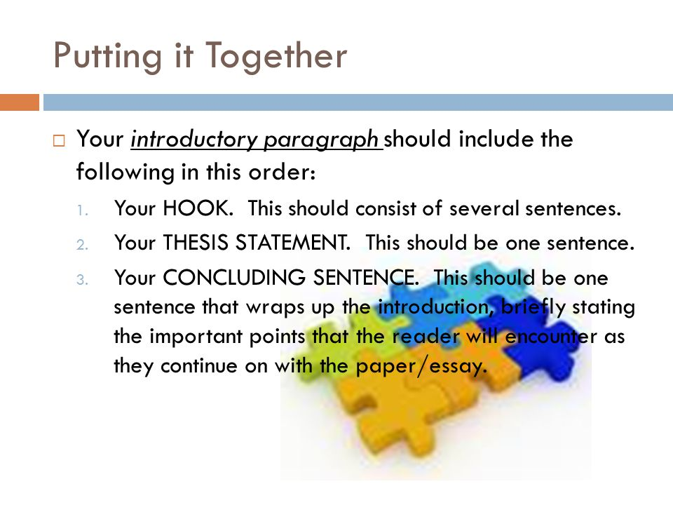 What should an intro paragraph include?