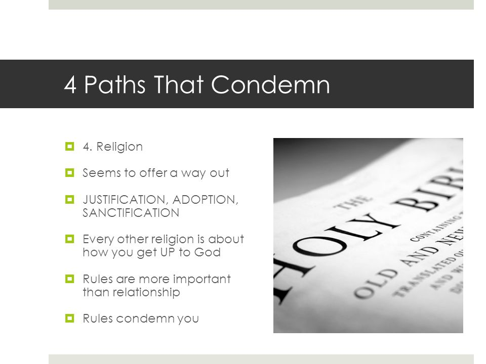 4 Paths That Condemn  4.