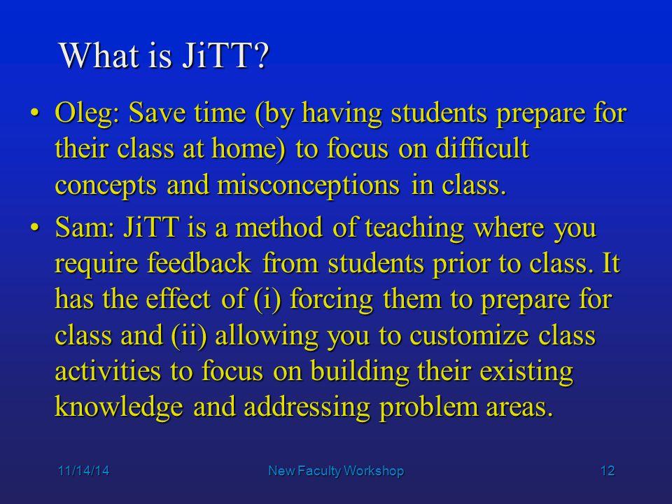12 What is JiTT.