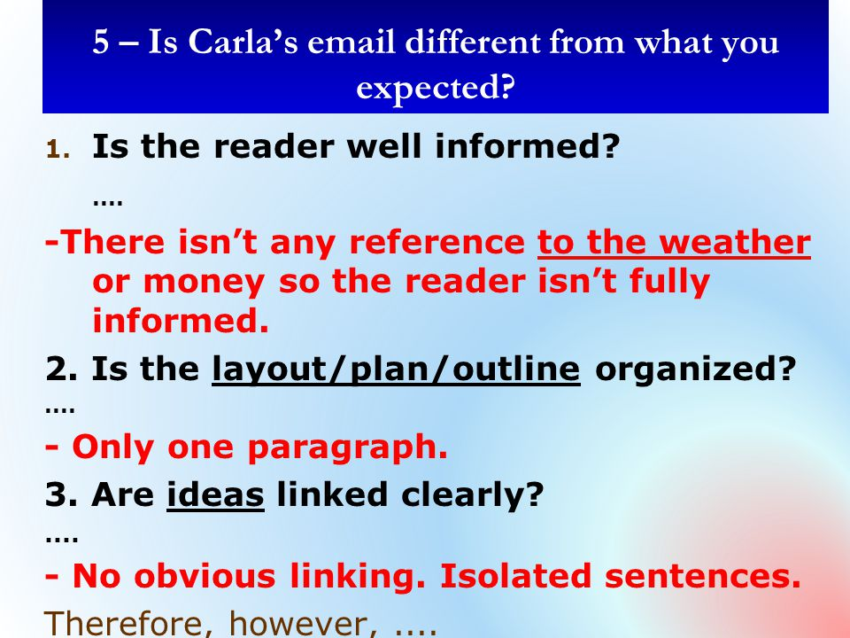 1. Is the reader well informed?....