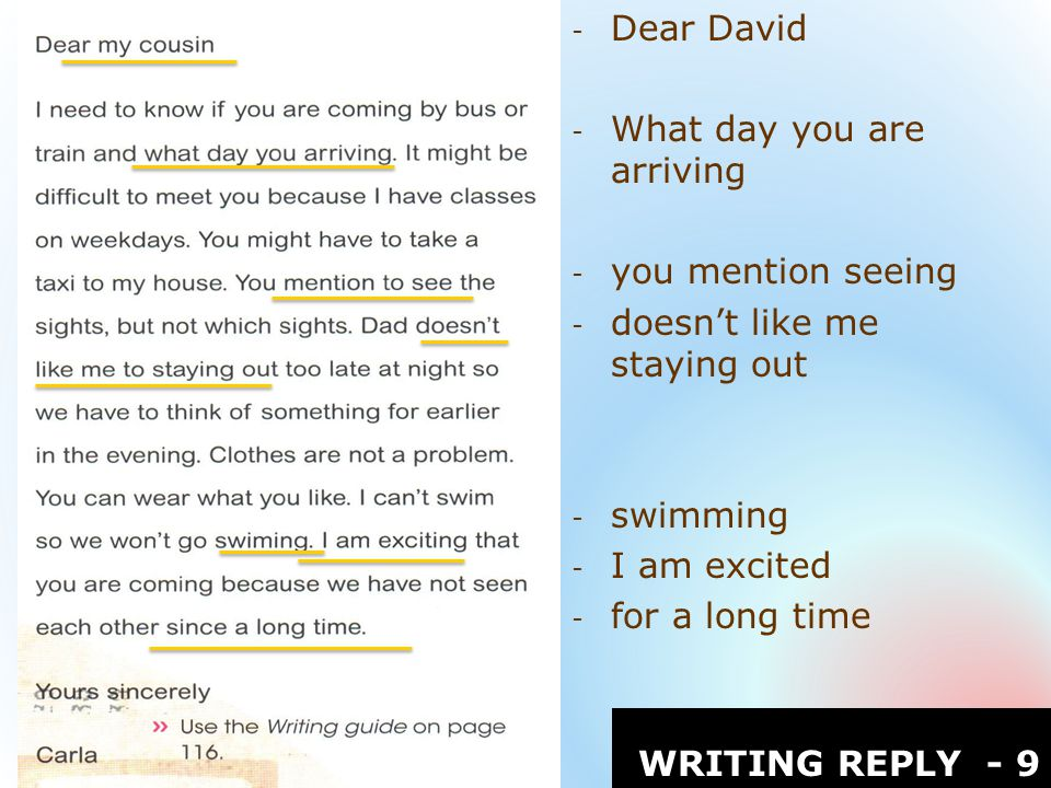 - Dear David - What day you are arriving - you mention seeing - doesn't like me staying out - swimming - I am excited - for a long time