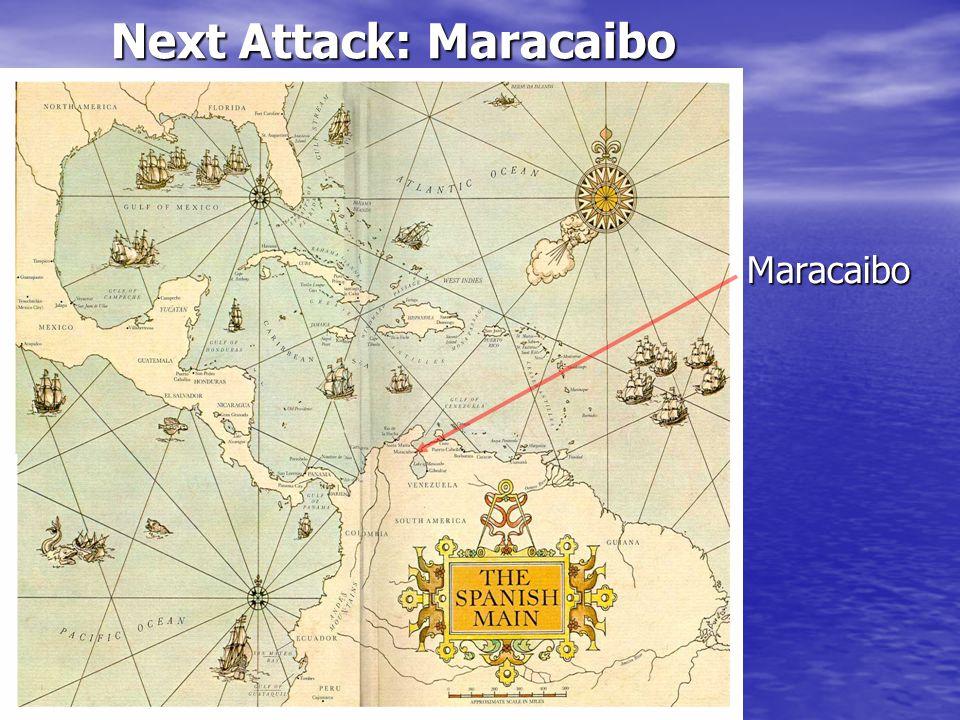 Maracaibo Next Attack: Maracaibo
