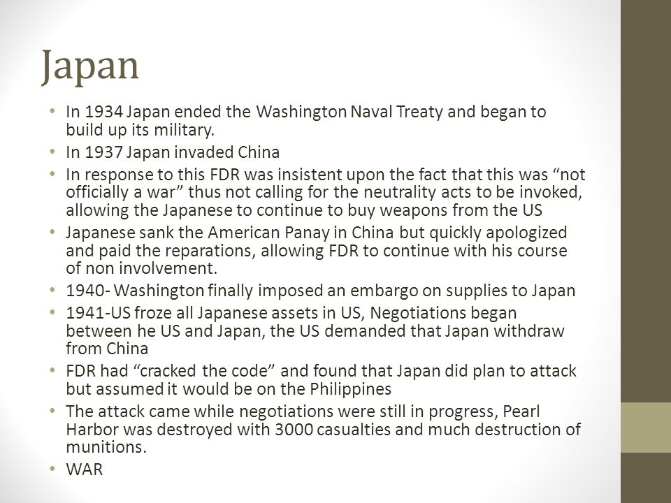 Japan In 1934 Japan ended the Washington Naval Treaty and began to build up its military.