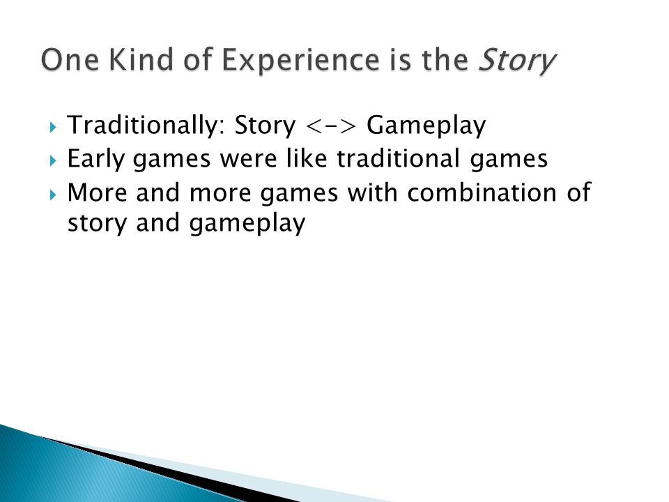 Gameplay ruins a good story.Games with story have been cheapened.