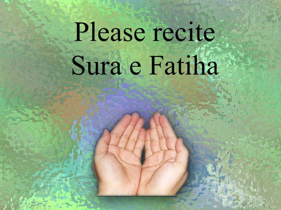 Please recite Sura e Fatiha
