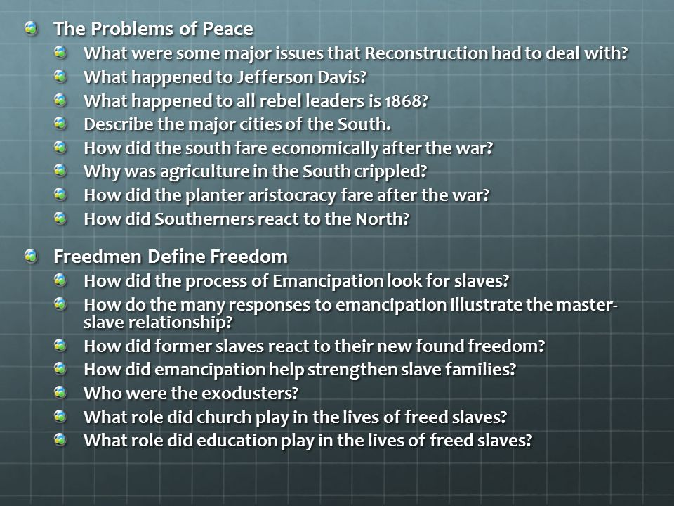 The Problems of Peace What were some major issues that Reconstruction had to deal with.