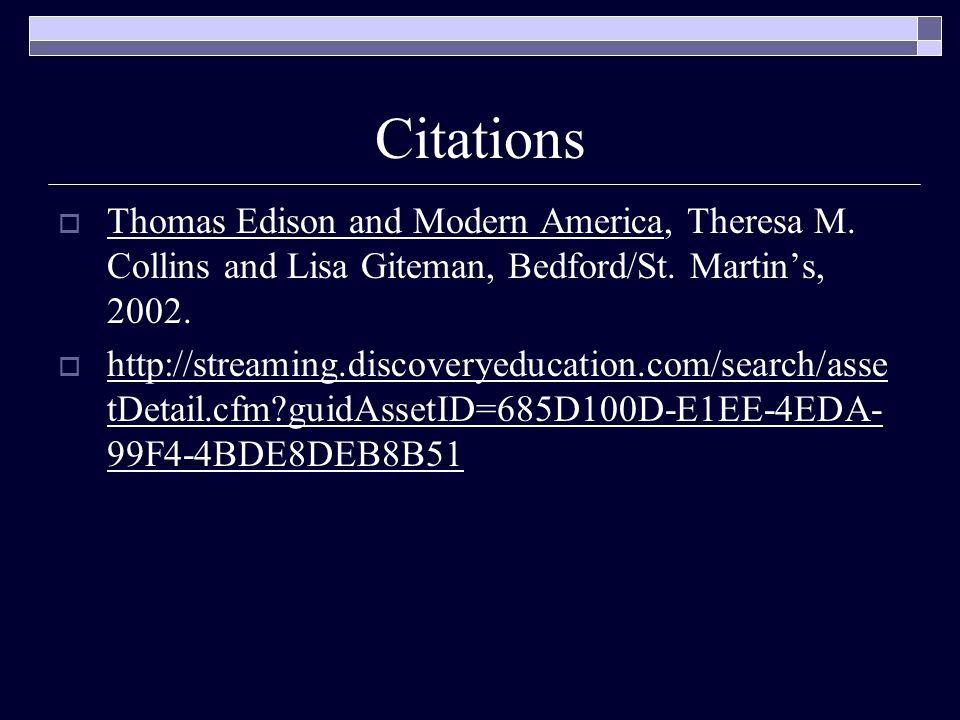 Citations  Thomas Edison and Modern America, Theresa M.