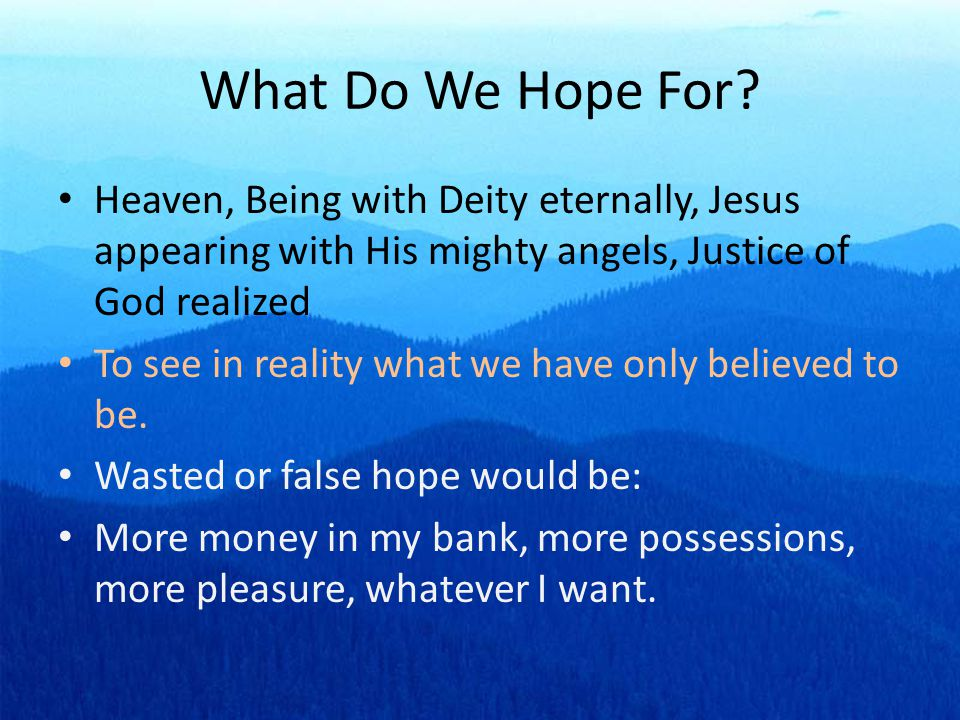 Conclusion We are a people of hope Only true Christians can claim this hope.