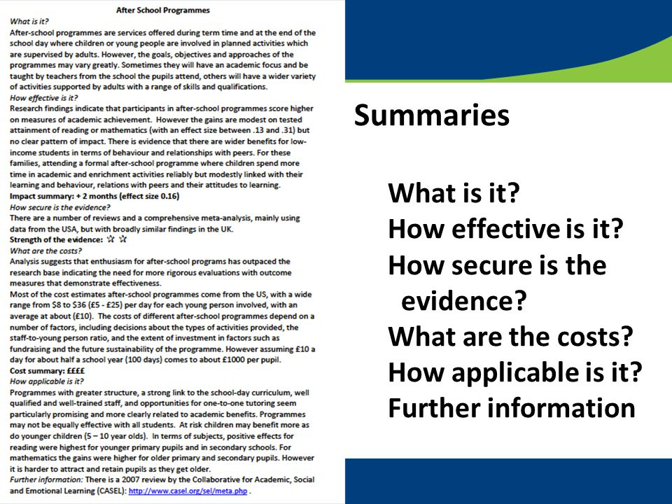 11 Summaries What is it. How effective is it. How secure is the evidence.
