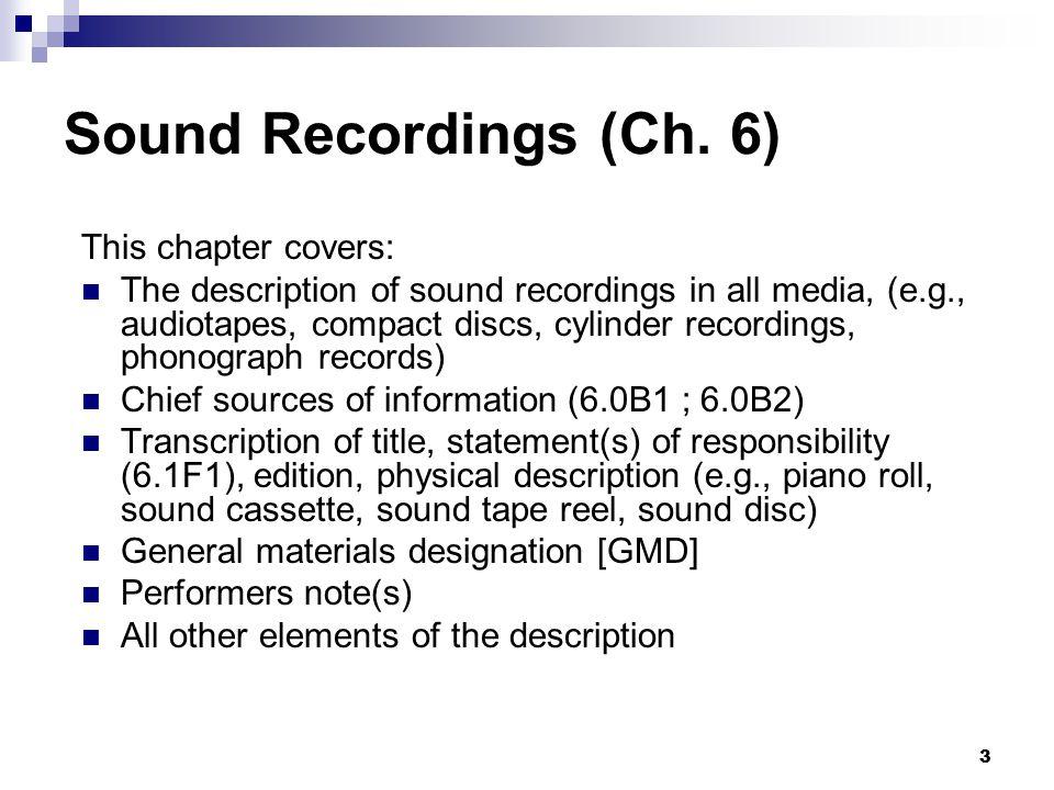 3 Sound Recordings (Ch.