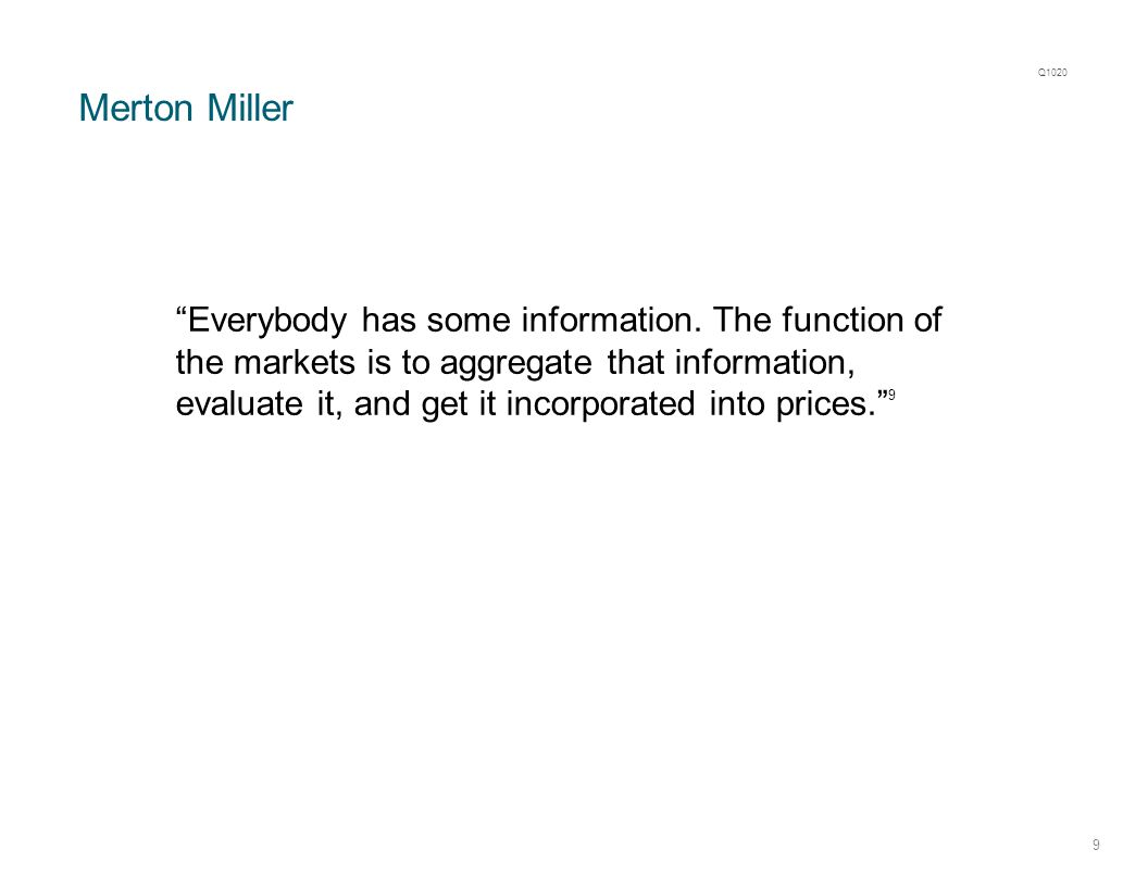 Merton Miller 9 Everybody has some information.