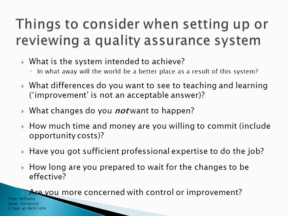  What is the system intended to achieve.