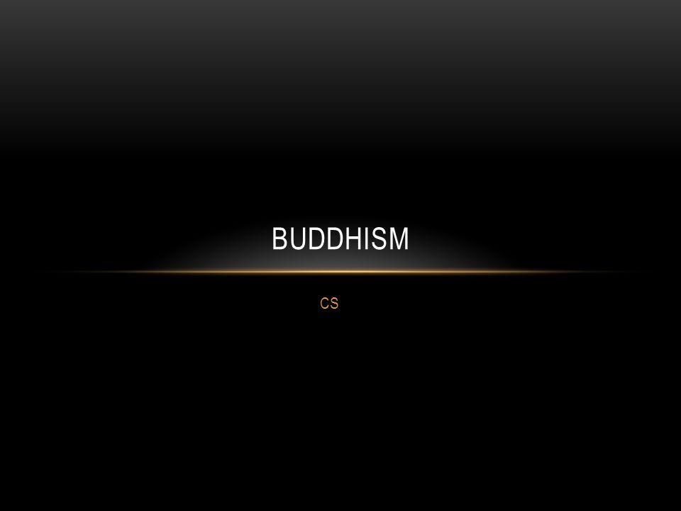 CS BUDDHISM