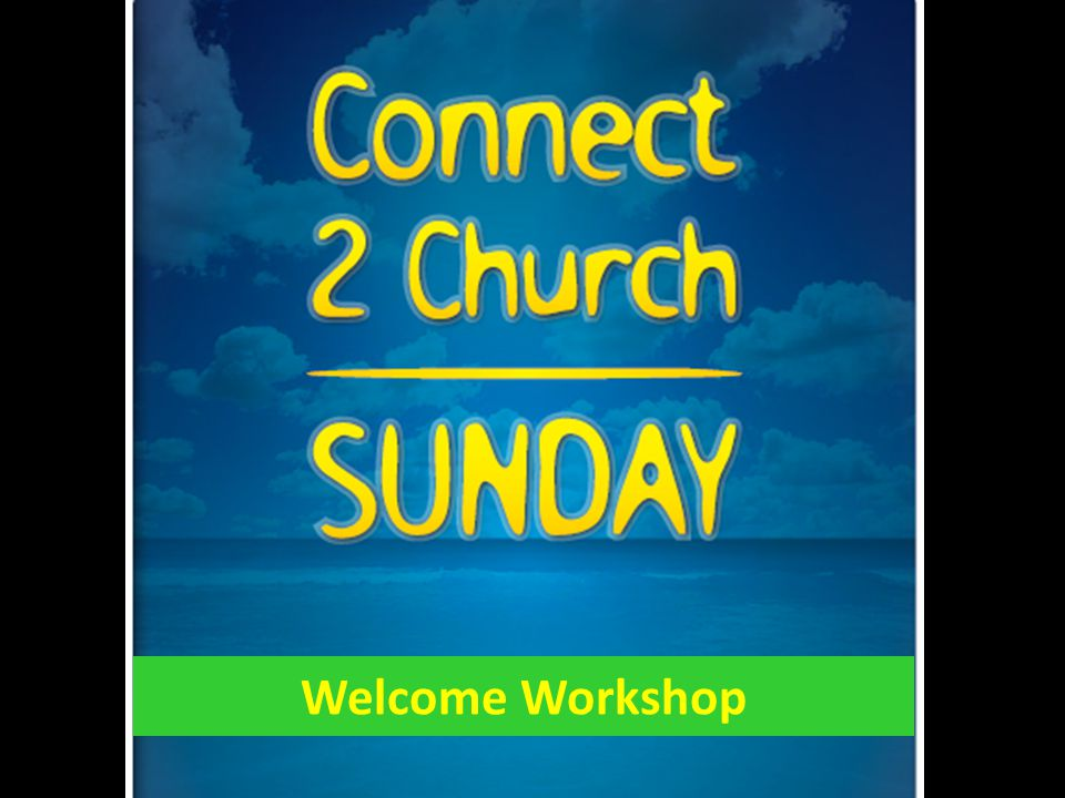 Connect to Church Sunday is all about the people who are not here
