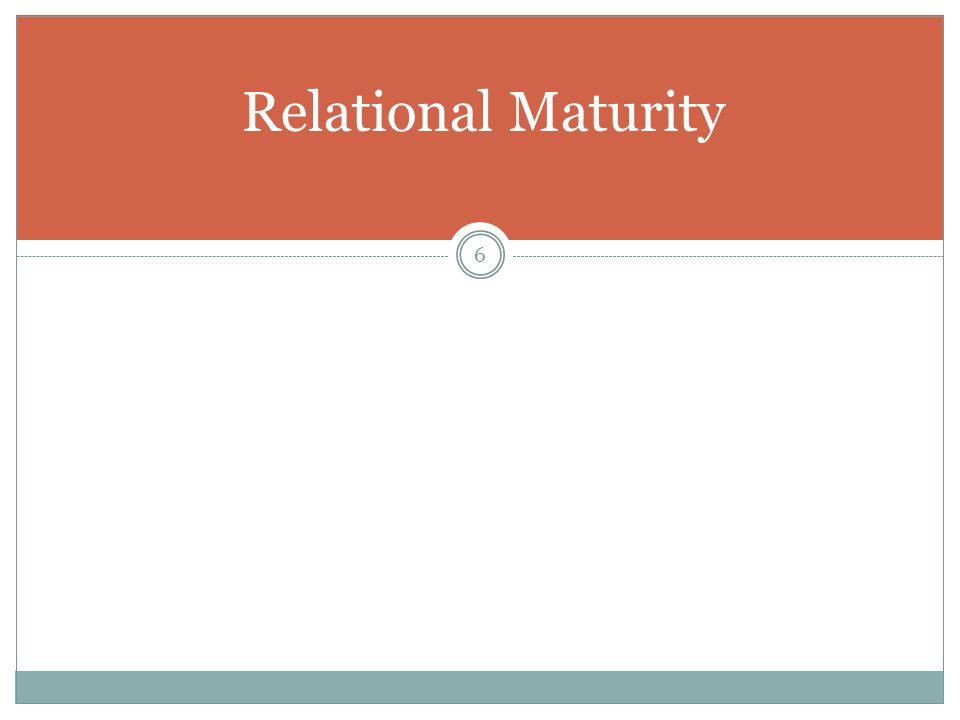 6 Relational Maturity