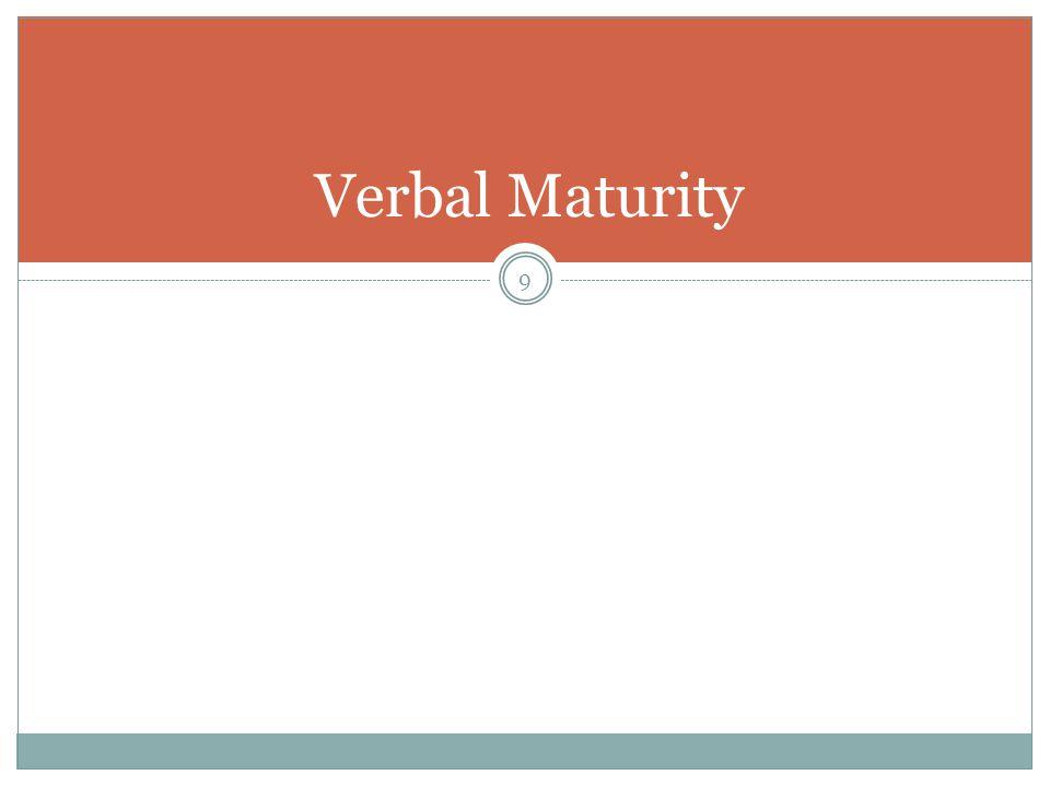 Verbal Maturity 9