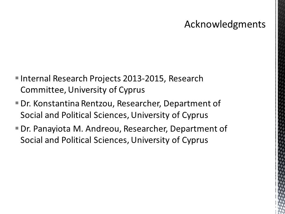  Internal Research Projects 2013-2015, Research Committee, University of Cyprus  Dr.
