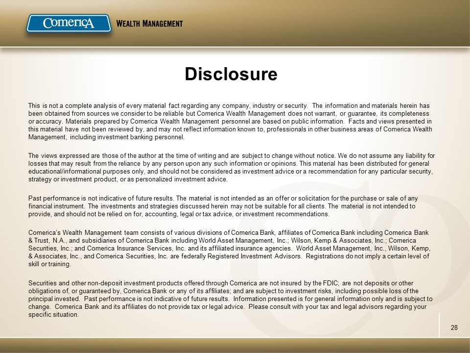 Disclosure This is not a complete analysis of every material fact regarding any company, industry or security.